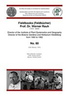 Field notebooks Prof. Dr. Werner Rauh, No. 60, USA, Mexico: 1979, field collection numbers: USA: 50300–50307 Mexico: 50308–50497